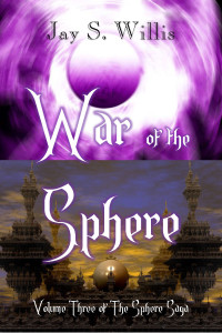 War of the Sphere by Jay S. Willis